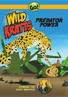 Wild Kratts. Predator power