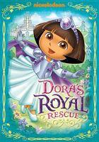 Dora the explorer. Dora's royal rescue