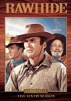 Rawhide. The sixth season, Volume one