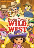 Rootin' Tootin' Wild West