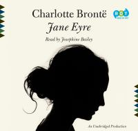 Jane Eyre (Read by Josephine Bailey)