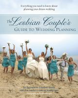 The Lesbian Couple's Guide to Planning Wedding Planning