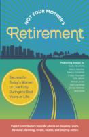 Not your Mother's Retirement