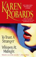 To Trust A Stranger ; [and]