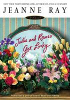 Julie and Romeo Get Lucky