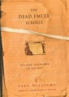 The Dead Emcee Scrolls