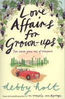 Love Affairs for Grown-ups