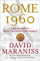 Rome 1960 : the Olympics that changed the world