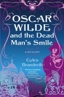 Oscar Wilde and the Dead Man's Smile