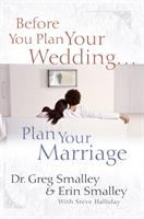 Before You Plan your Wedding-- Plan your Marriage