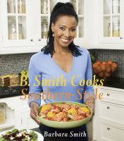 B. Smith Cooks Southern Style