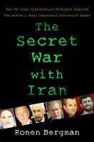 The Secret War With Iran