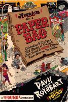 Requiem for A Paper Bag