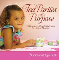 Tea Parties With A Purpose