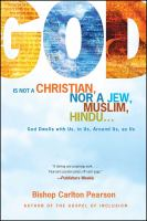 God Is Not A Christian, Nor A Jew, Muslim, Hindu