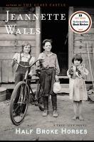 Cover of Half Broke Horses: A True-