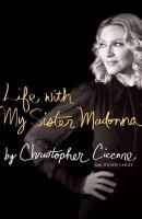 Life With My Sister Madonna