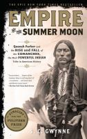 Empire of the Summer Moon, by S.C. Gwynne