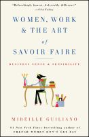 Women, Work, & the Art of Savoir Faire