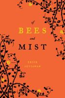 Of Bees and Mist