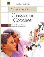Teachers as Classroom Coaches