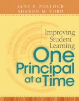 Improving Student Learning One Principal at A Time