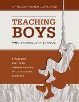 Teaching Boys Who Struggle in School
