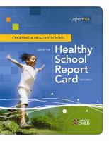 Creating A Healthy School Using the Healthy School Report Card