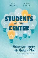 STUDENTS AT THE CENTER : PERSONALIZED LEARNING WITH HABITS OF MIND