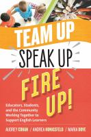Team Up, Speak Up, Fire Up!