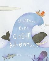 Alistair and Kip's Great Adventure