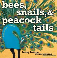 Bees, Snails, and Peacock Tails Shapes-- Naturally