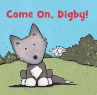Come On, Digby!