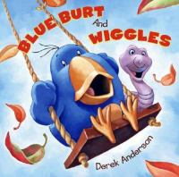 Blue Burt and Wiggles