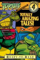 Totally Amazing Tales!