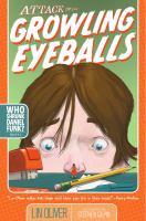 Attack Of The Growling Eyeballs