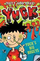 Yuck's Big Bogeys ; Yuck's Smelly Socks