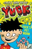 Yuck's Pet Worm, And, Yuck's Rotten Joke