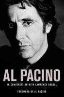 Al Pacino in Conversation With Lawrence Grobel