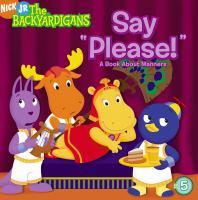 "Say ""please!"""