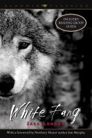 White Fang : With Foreword by Jim Murphy