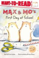 Max and Mo's First Day at School