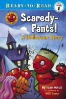 Scaredy Pants!