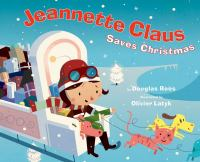 Jeannette Claus Saves Christmas