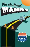 Hit the Road, Manny