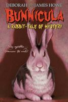 Bunnicula series. 01 : Bunnicula: a rabbit-tale of mystery