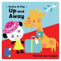Sasha & Olly up and Away