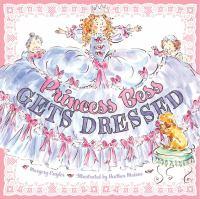 Princess Bess Gets Dressed