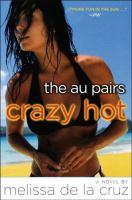 The Au Pairs Crazy Hot