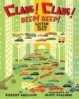 Clang-clang! Beep-beep!